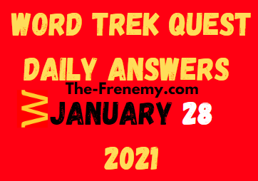 Word Trek Quest January 28 2021 Answers