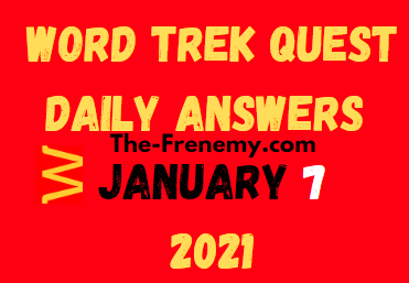 Word Trek Quest January 7 2021 Answers Puzzle