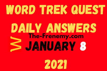 Word Trek Quest January 8 2021 Answers