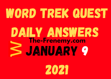 Word Trek Quest January 9 2021 Answers