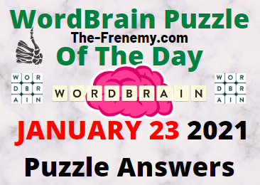Wordbrain Puzzle of the Day January 23 2021 Answers