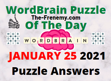 Wordbrain Puzzle of the Day January 25 2021 Answers
