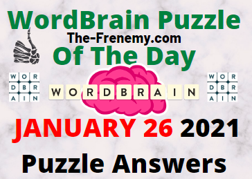 Wordbrain Puzzle of the Day January 26 2021 Answers
