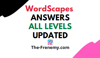 Wordscapes Answers All Levels Updated