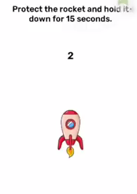 Brain Blow Protect the rocket and hold it down for 15 seconds Answers Puzzle