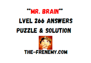 Mr Brain Level 266 Answers Puzzle