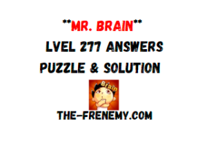 Mr Brain Level 277 Answers Puzzle
