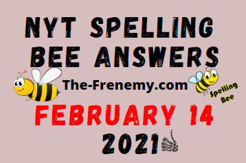 Nyt Spelling Bee February 14 2021 Answers
