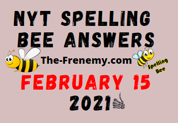 Nyt Spelling Bee February 15 2021 Answers