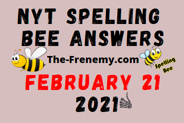 Nyt Spelling Bee February 21 2021 Answers