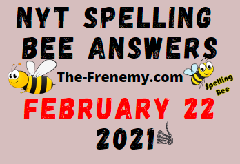 Nyt Spelling Bee February 22 2021 Answers