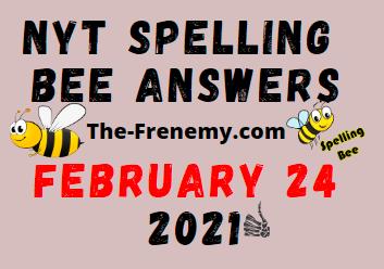 Nyt Spelling Bee February 24 2021 Answers