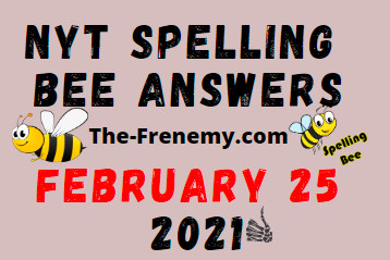 Nyt Spelling Bee February 25 2021 Answers