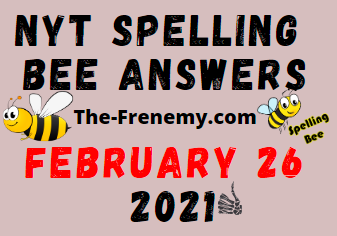 Nyt Spelling Bee February 26 2021 Answers