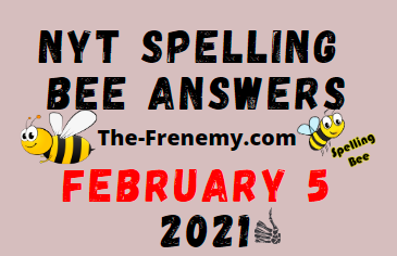 Nyt Spelling Bee February 5 2021 Answers