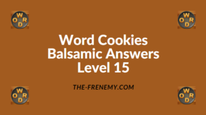 Word Cookies Balsamic Level 15 Answers