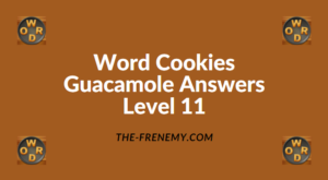Word Cookies Guacamole Level 11 Answers
