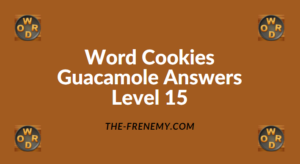 Word Cookies Guacamole Level 15 Answers