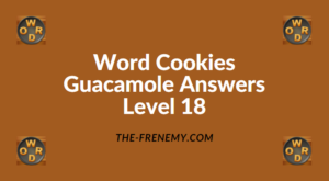 Word Cookies Guacamole Level 18 Answers