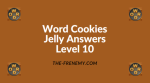 Word Cookies Jelly Level 10 Answers