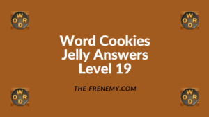 Word Cookies Jelly Level 19 Answers
