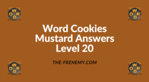 Word Cookies Mustard Level 20 Answers