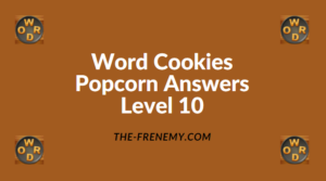 Word Cookies Popcorn Level 10 Answers