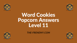 Word Cookies Popcorn Level 11 Answers