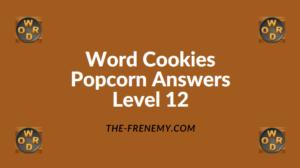 Word Cookies Popcorn Level 12 Answers