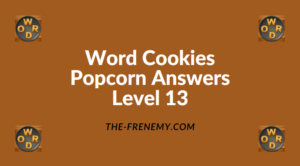 Word Cookies Popcorn Level 13 Answers