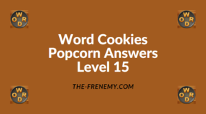 Word Cookies Popcorn Level 15 Answers