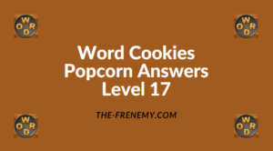 Word Cookies Popcorn Level 17 Answers