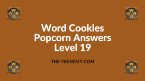 Word Cookies Popcorn Level 19 Answers
