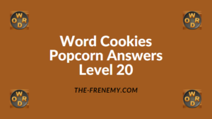 Word Cookies Popcorn Level 20 Answers