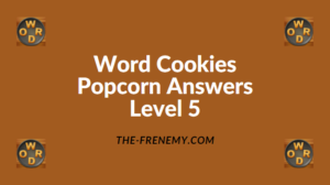 Word Cookies Popcorn Level 5 Answers