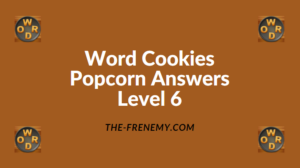 Word Cookies Popcorn Level 6 Answers