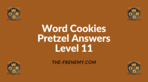 Word Cookies Pretzel Level 11 Answers