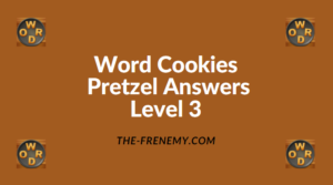 Word Cookies Pretzel Level 3 Answers