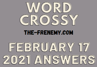 Word Crossy February 17 2021 Answers