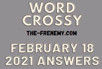 Word Crossy February 18 2021 Answers