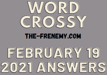 Word Crossy February 19 2021 Answers