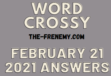 Word Crossy February 21 2021 Answers