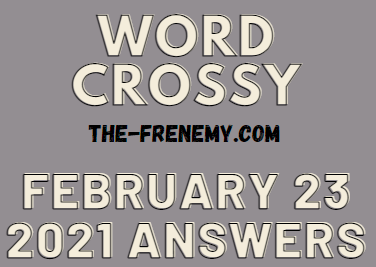 Word Crossy February 23 2021 Answers