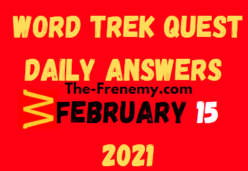 Word Trek Quest Daily February 15 2021 Answers