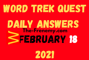 Word Trek Quest February 18 2021 Answers