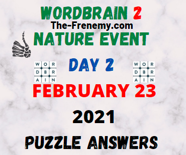 Wordbrain 2 Nature Event Day 2 February 23 2021 Answers