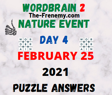 Wordbrain 2 Nature Event Day 4 February 25 2021 Answers