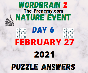 Wordbrain 2 Nature Event Day 6 February 27 2021 Answers