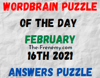 Wordbrain Puzzle of the Day February 16 2021 Answers