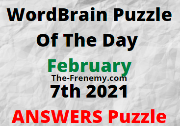 Wordbrain Puzzle of the Day February 7 2021 Answers